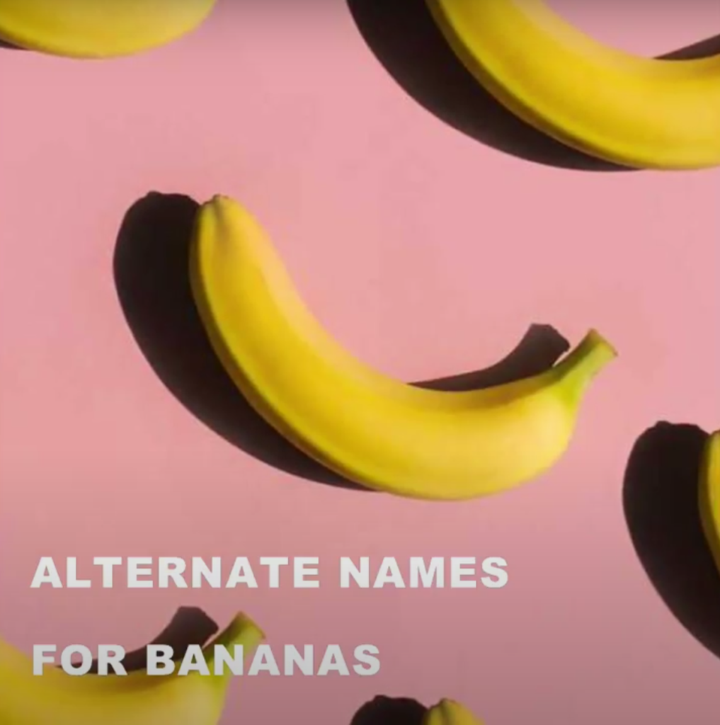 """Bananas lying on a pink background with text that says """"alternate names for bananas"""""""
